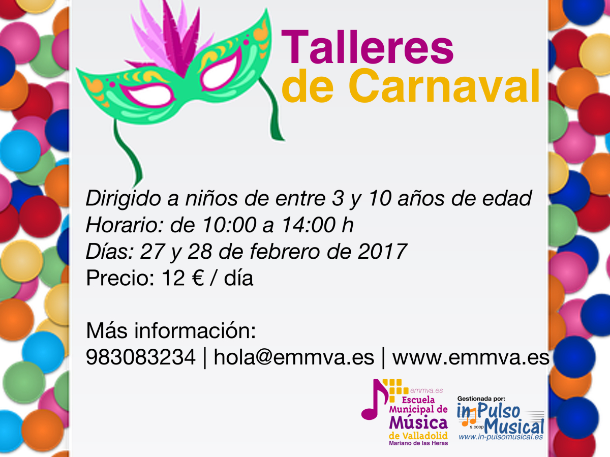 talleres de carnaval escuela municipal de música de valladolid